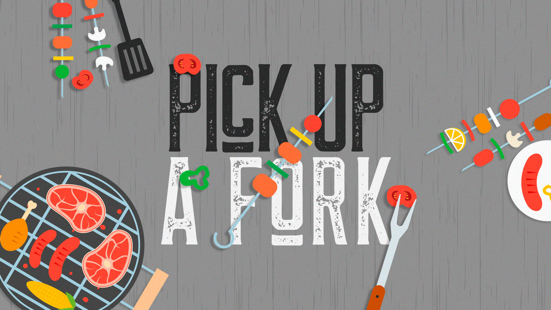 Pick Up A Fork